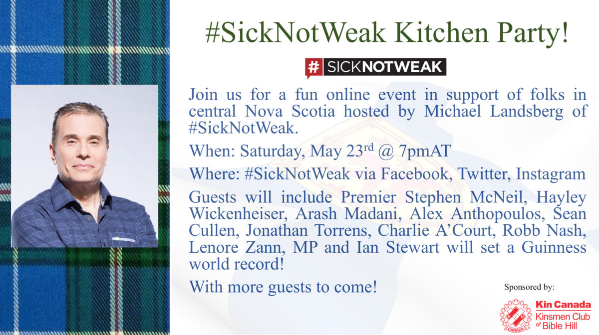 #SickNotWeak Kitchen Party – A Virtual Hug for Central Nova Scotia